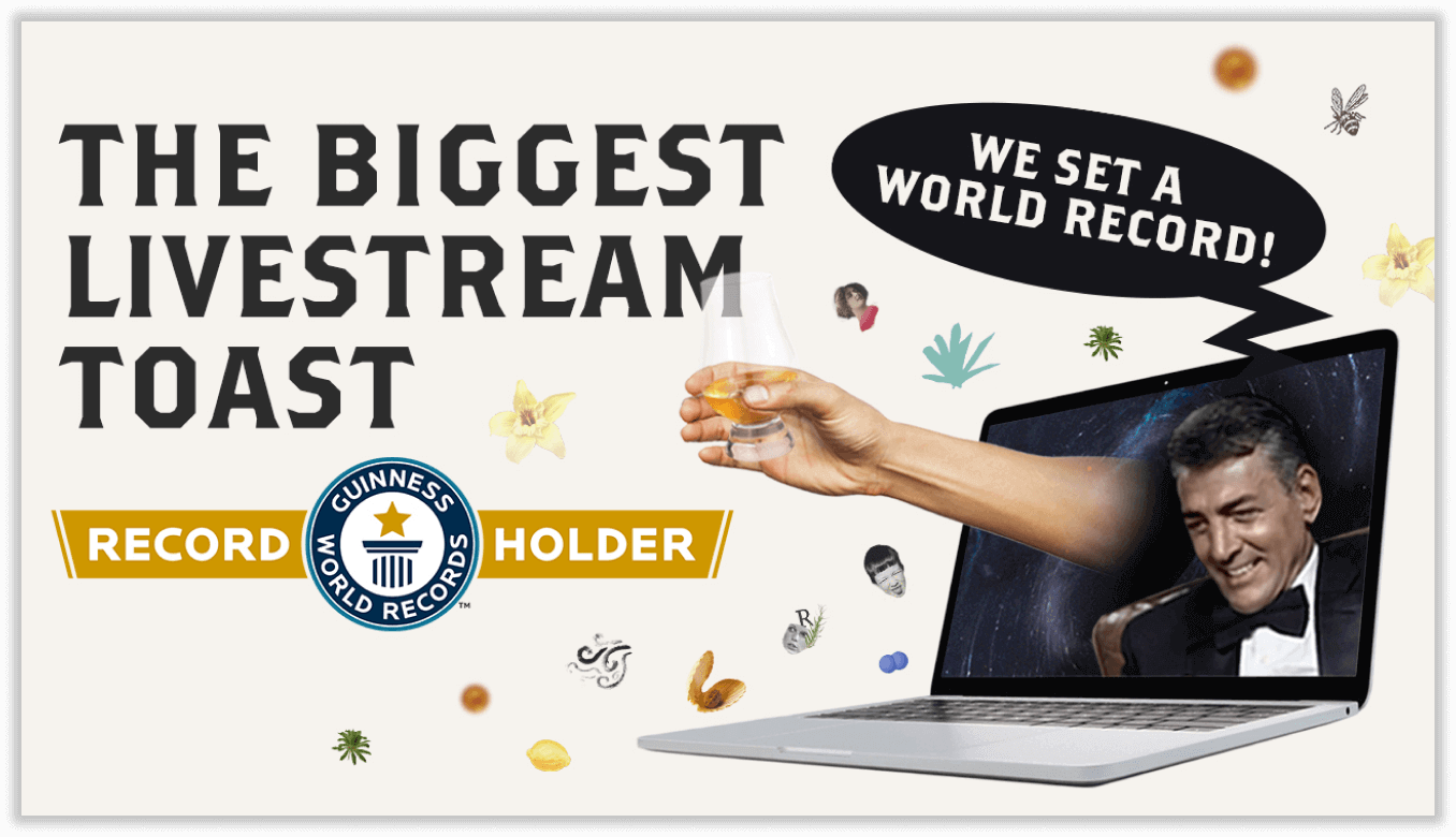 JOIN THE BIGGEST VIRTUAL TOAST IN HISTORY